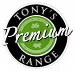 Tony's Premium Range